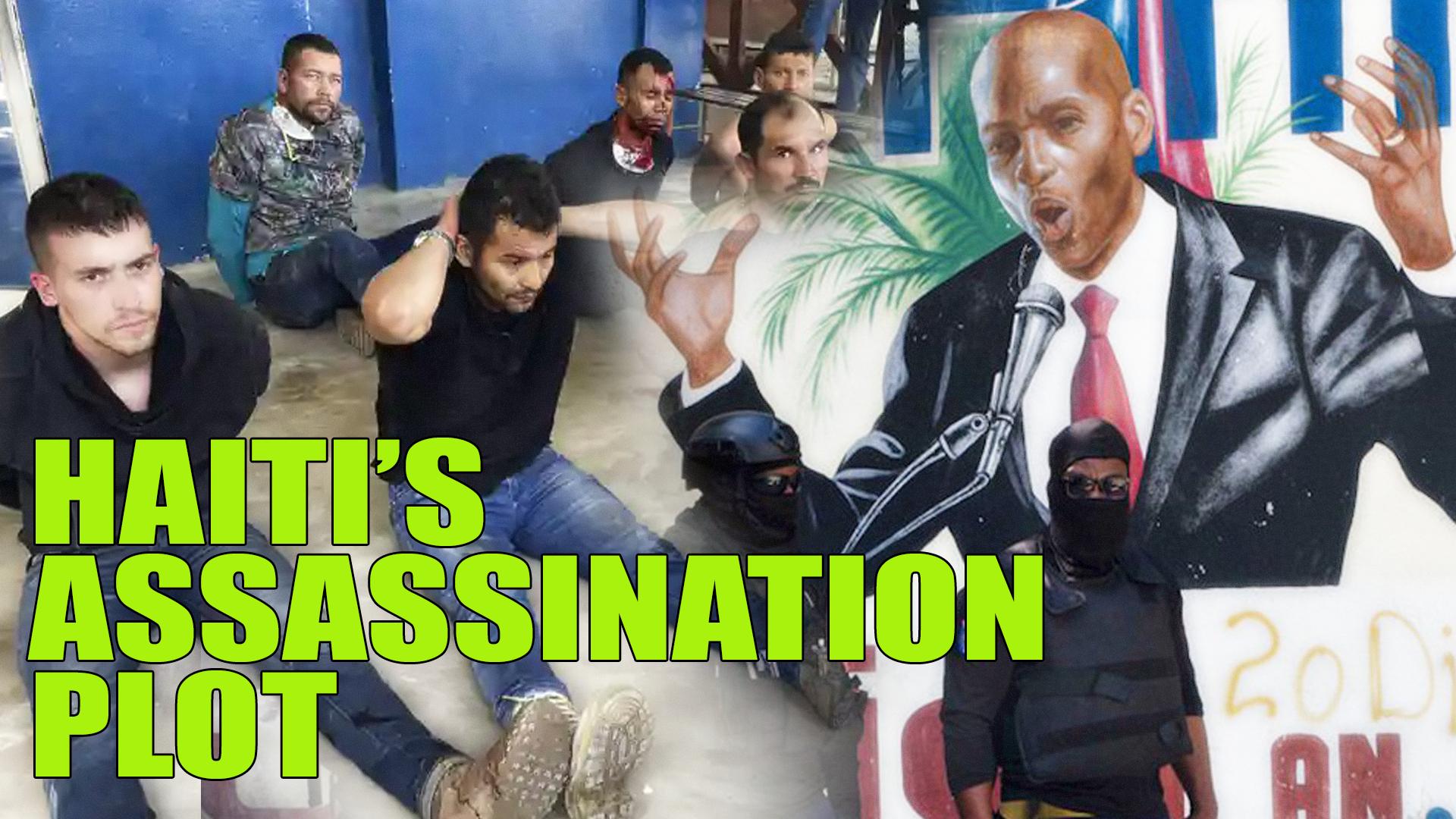 Haiti assassination plot and US connection