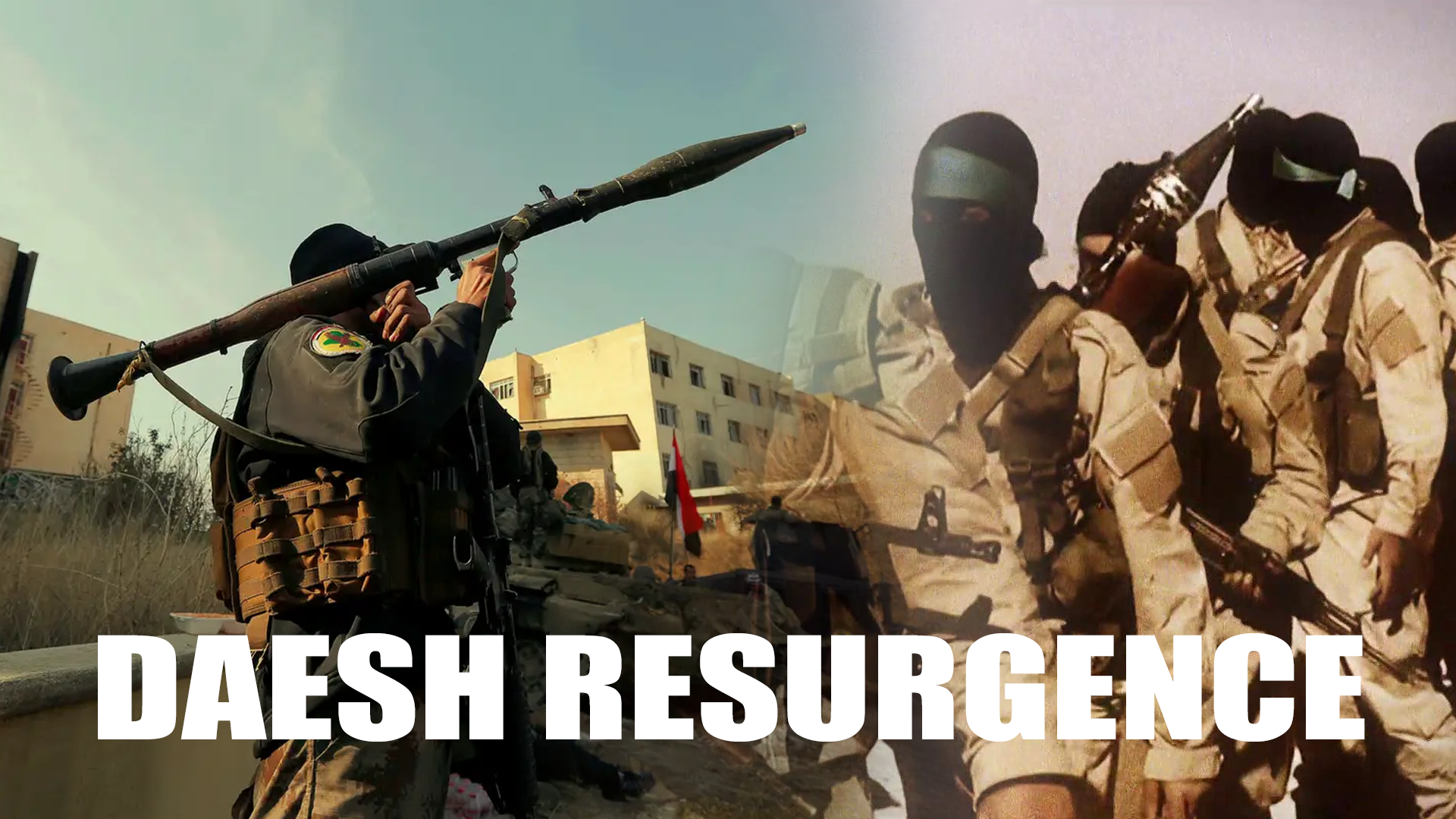 Daesh resurgence, backed by the West