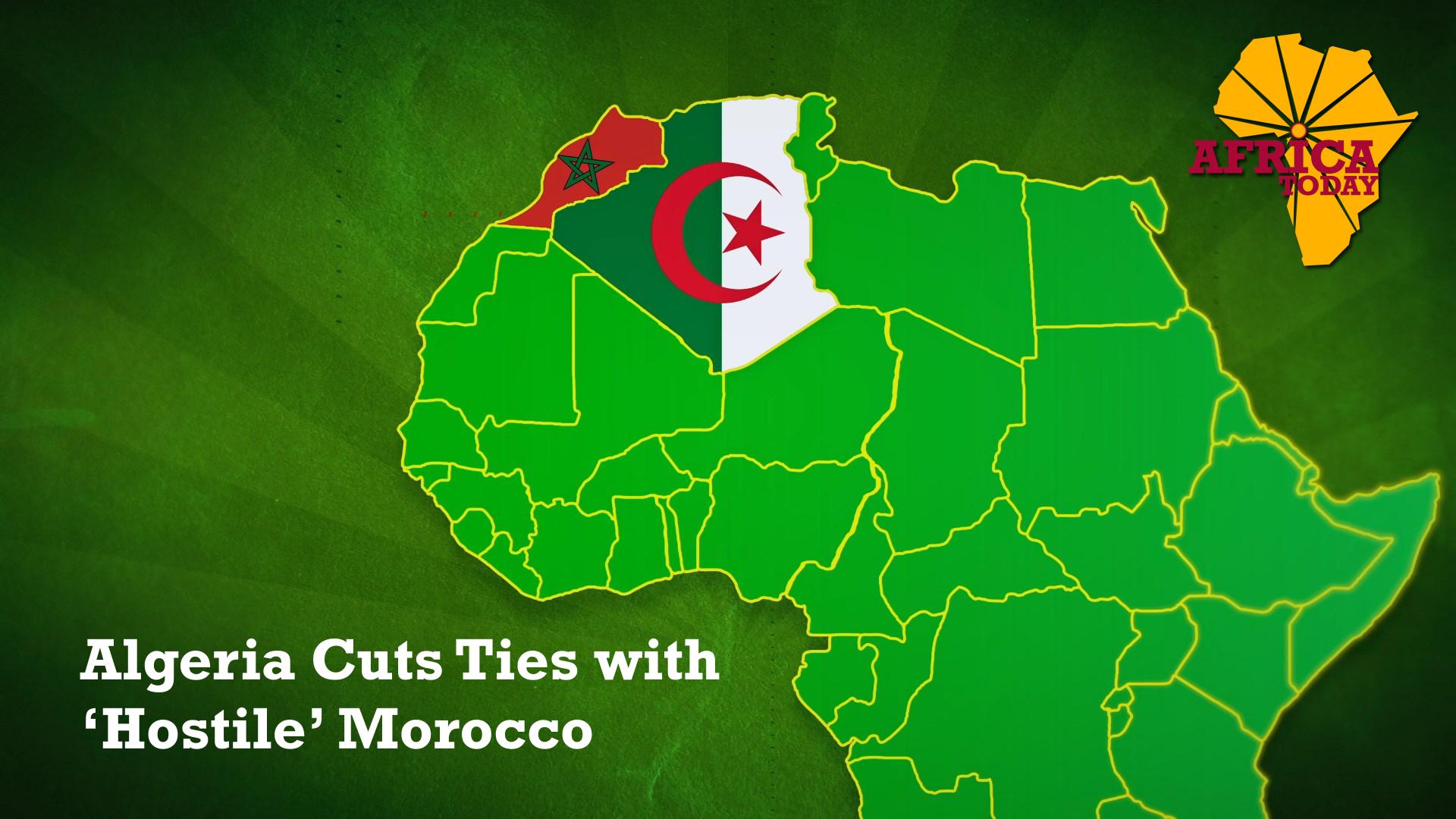 Algeria Cuts Ties with Morocco