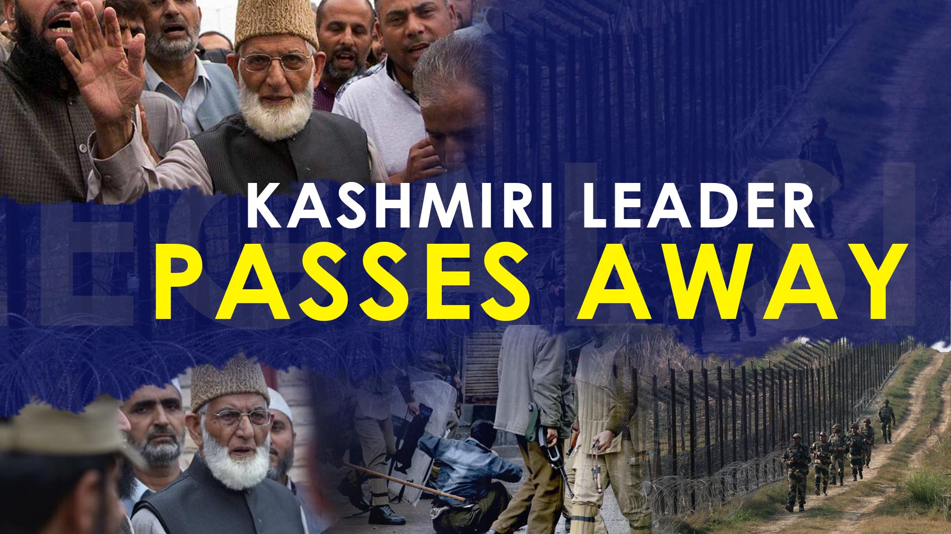 Kashmir's leader passes away